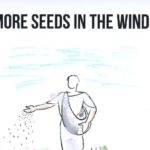 More Seeds to the Wind